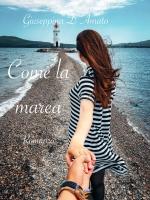 Come la marea|Giuseppina D'Amato